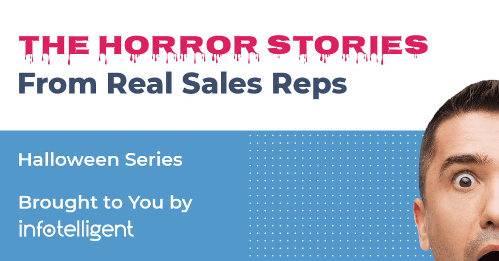 Horror Stories from Real Sales Reps banner