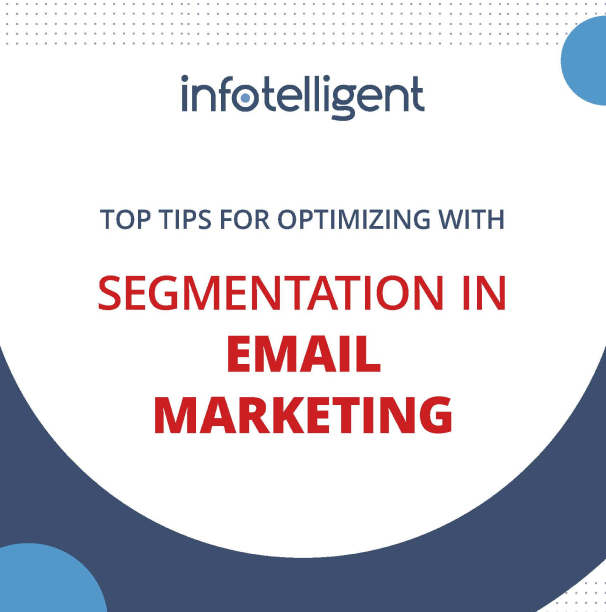 Top Tips - Optimizing With Segmentation In Email Marketing